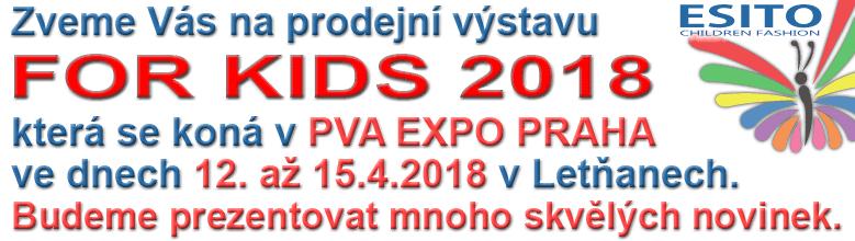 Výstava FOR KIDS PVA EXPO Praha Letňany 12. až 15.4.2018